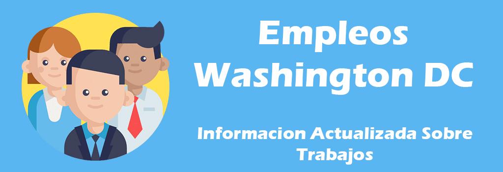 Trabajos Disponibles en Washington DC  Empleos en Español