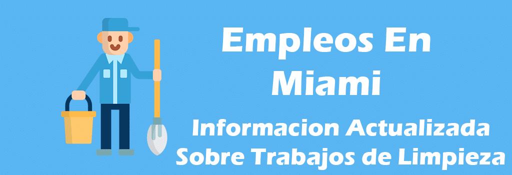 Trabajos Disponibles de Limpieza en Miami Florida Empleos