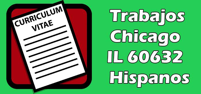 Trabajos en Chicago IL 60632