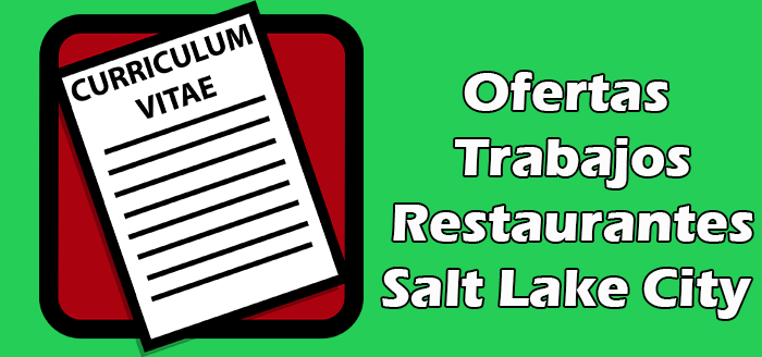 Trabajo en Restaurantes en Salt Lake City
