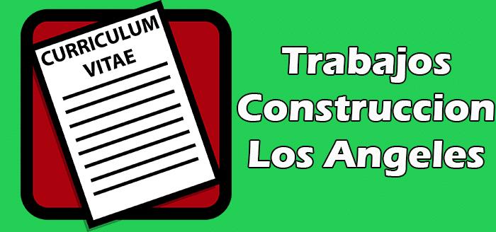 Trabajo de Construccion en Los Angeles