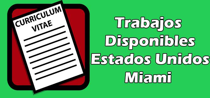 Trabajos en Miami Sin Papeles Indocumentados