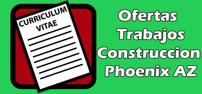 Trabajos en Phoenix de Construccion