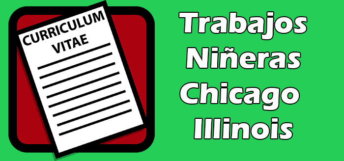 Trabajos de Niñeras en Chicago Illinois