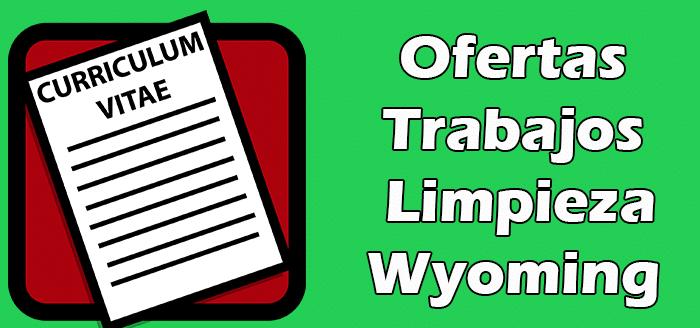 Trabajos Disponibles de Limpieza en Wyoming