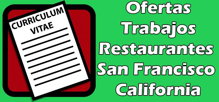 Trabajos Disponibles en Restaurantes en San Francisco california