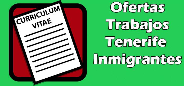 Trabajos para Inmigrantes en Tenerife Sin Papeles