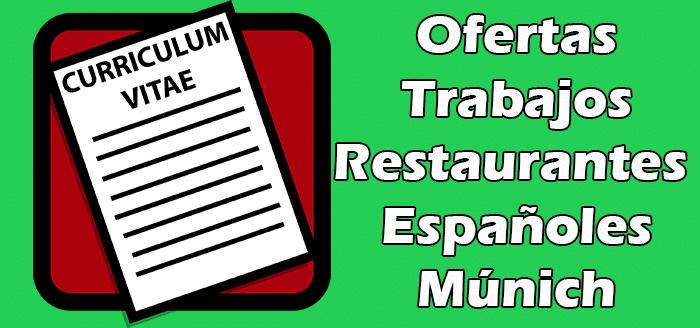 Trabajos en Restaurantes Españoles en Múnich