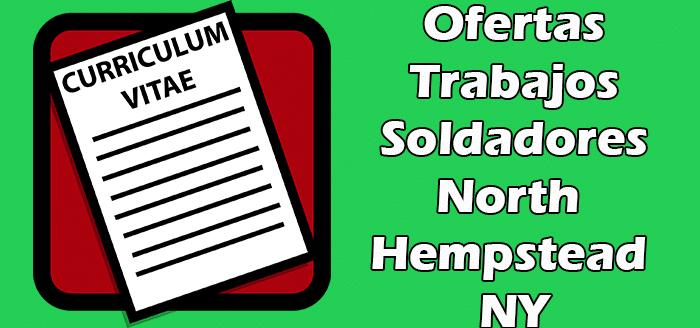 Trabajos Disponibles Soldadores en North Hempstead NY