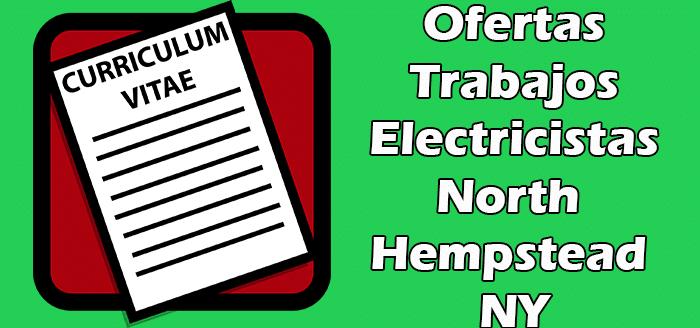 Trabajos Disponibles de Electricistas en North Hempstead NY
