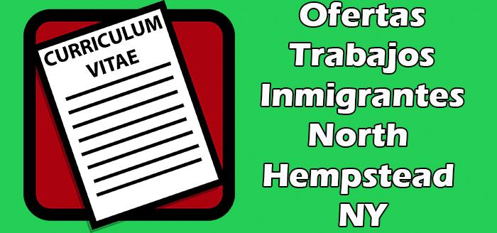 Trabajos Inmigrantes Sin Papeles en North Hempstead NY Indocumentados