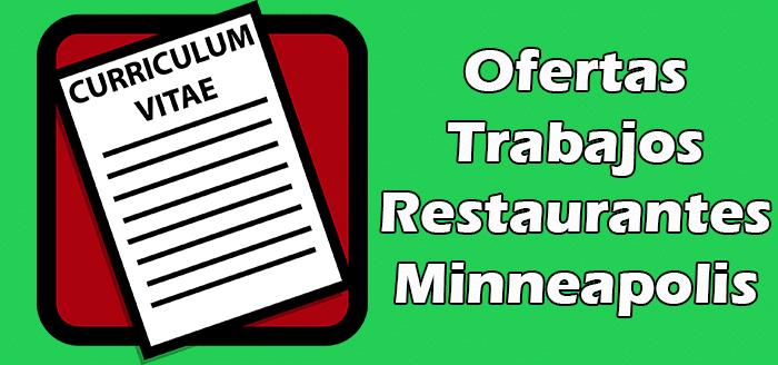 Trabajos Disponibles en Restaurantes en Minneapolis