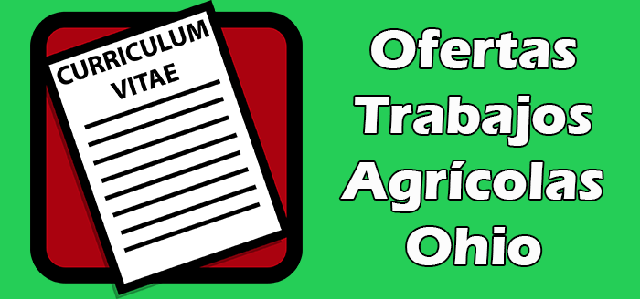 Trabajos Disponibles de Agrícolas en Ohio