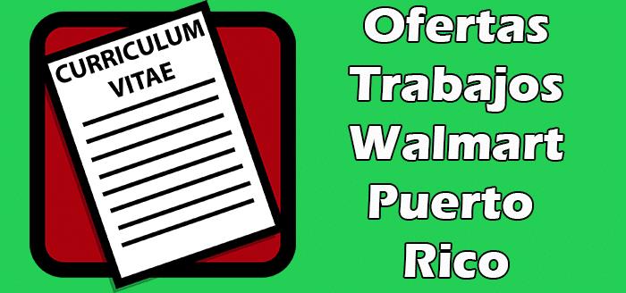 Trabajos Disponibles en Walmart en Puerto Rico