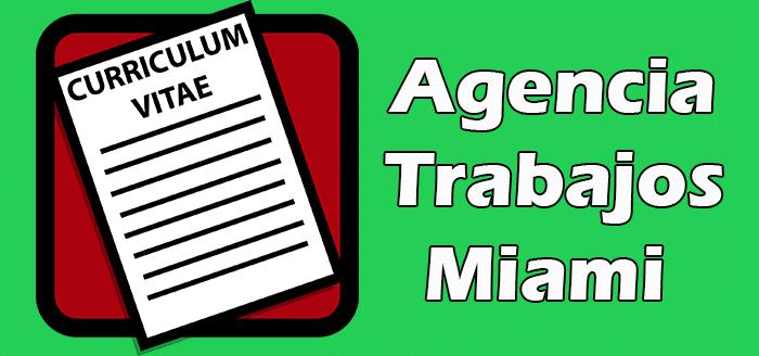 Agencias de Trabajo en Miami