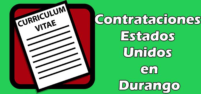 Contrataciones para Estados Unidos en Durango