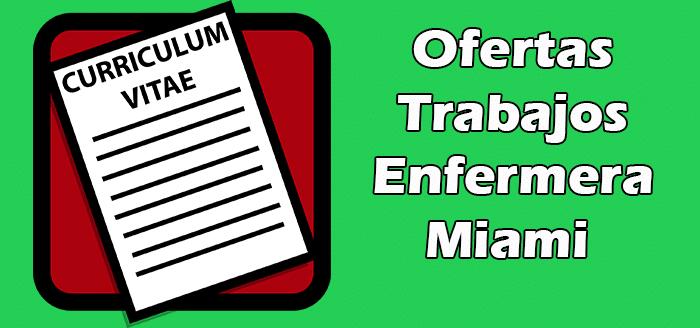 Trabajos Disponibles de Enfermera en Miami