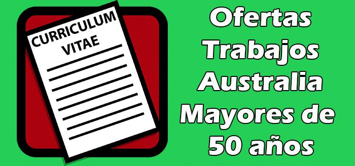 Trabajos Disponibles en Australia para Mayores de 50 años