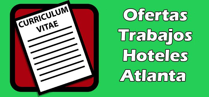 Trabajos Disponibles de Hoteles en Atlanta