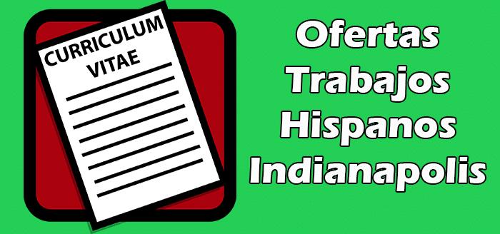 Trabajos Disponibles en Indianapolis para Hispanos en Español
