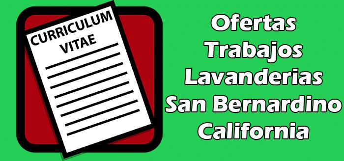 Trabajos Disponibles en Lavanderías en San Bernardino California