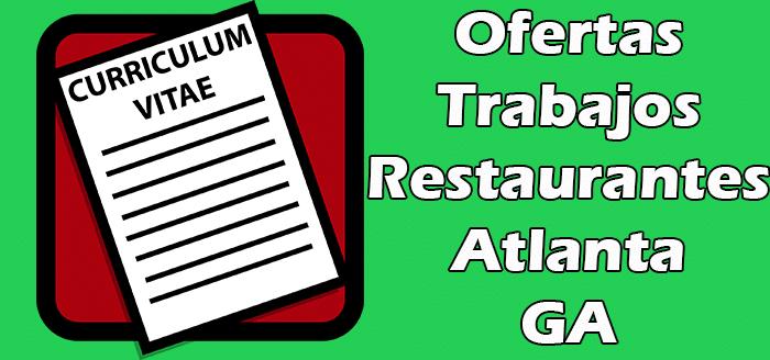 Trabajos Disponibles en Restaurantes en Atlanta GA