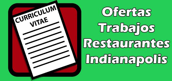 Trabajos Disponibles en Restaurantes en Indianapolis