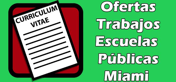 Trabajos Disponibles en Escuelas Públicas de Miami Dade