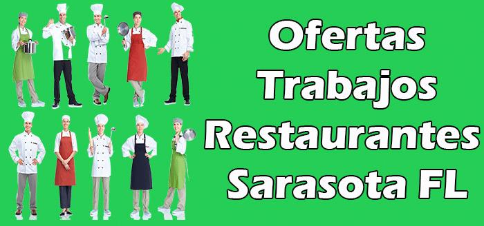 Trabajos Disponibles en Restaurantes Sarasota FL Empleos
