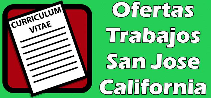 Trabajos en San Jose California Sin Papeles Indocumentados