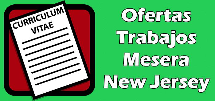 Trabajos Disponibles de Mesera en New Jersey 2020