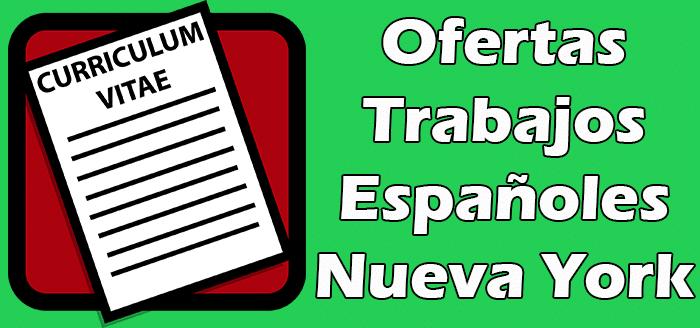 Trabajos Disponibles en Nueva York para Españoles 2020