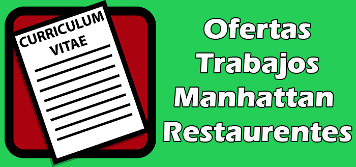 Trabajos Disponibles en Restaurantes en Manhattan 2020