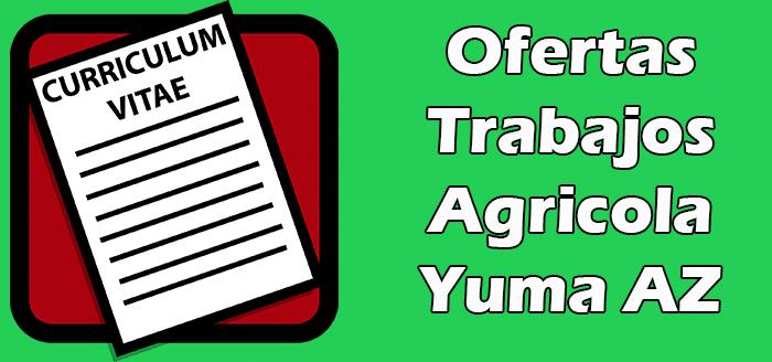 Trabajos Disponibles Agricolas en Yuma AZ 2020