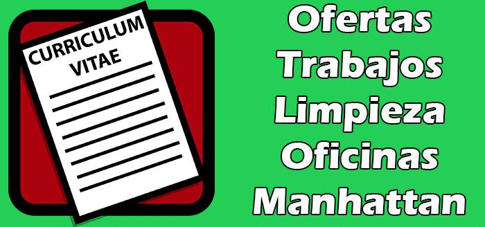 Trabajos Disponibles de Limpieza de Oficinas en Manhattan 2020