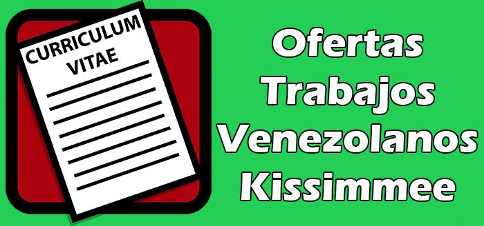 Trabajos Disponibles en Kissimmee para Venezolanos 2020