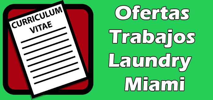 Trabajos Disponibles en Laundry en Miami 2020
