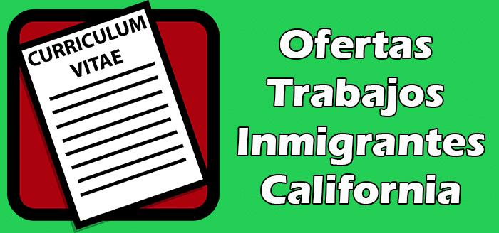 Trabajos en California Sin Papeles Indocumentados