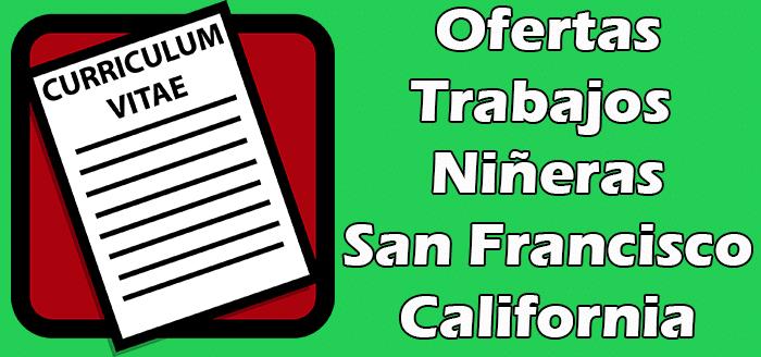Trabajos Disponibles de Niñera en San Francisco California 2020