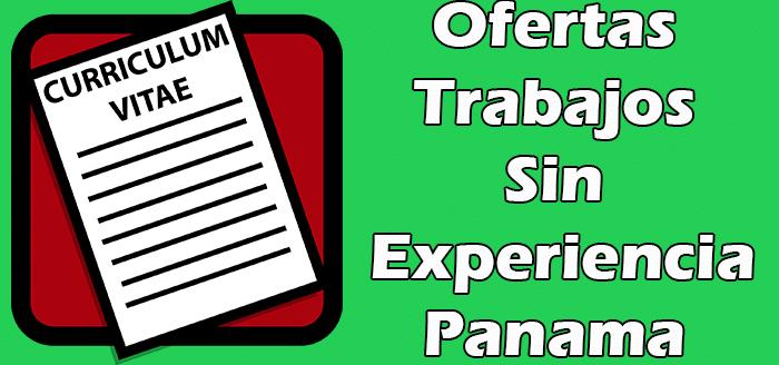Trabajos Disponibles en Panama Sin Experiencia 2020
