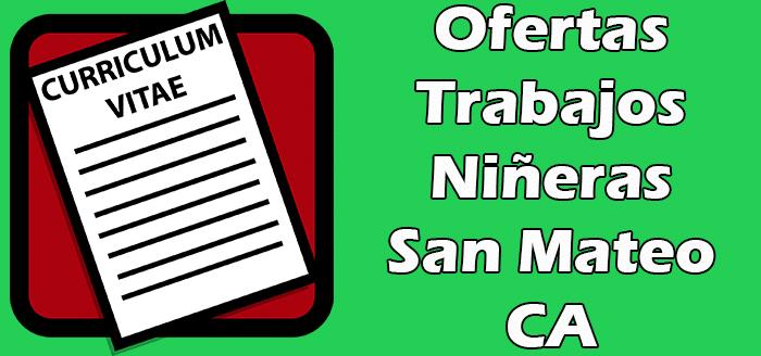 Trabajos Disponibles de Niñera en San Mateo CA 2020