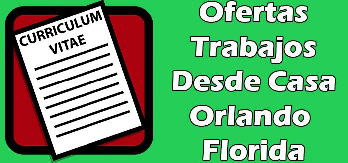 Trabajos Disponibles Desde Casa Empacando Orlando Florida 2020