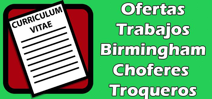 Trabajos Disponibles Choferes y Troqueros en Birmingham 2020