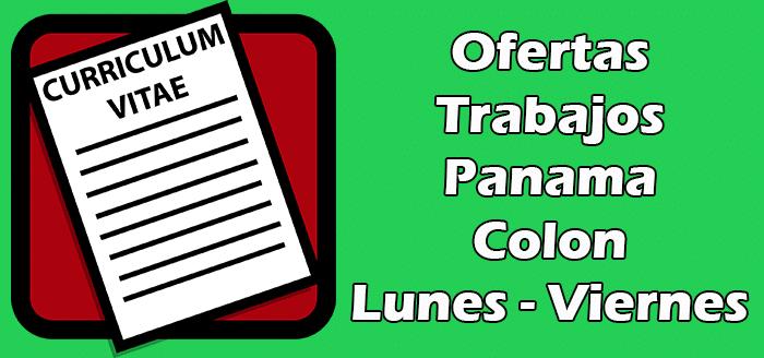 Trabajos de Lunes a Viernes en Colon Panama 2020