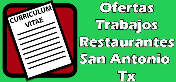 Trabajos Disponibles en Restaurantes en San Antonio TX 2020