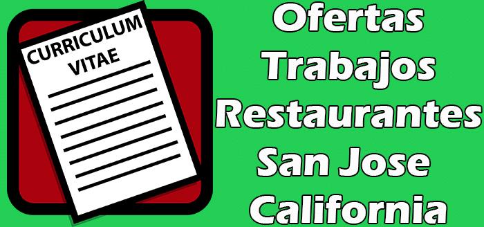 Trabajos Disponibles en Restaurantes en San Jose California 2020