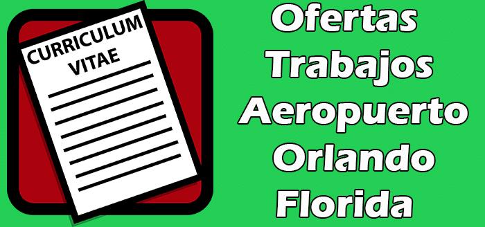 Trabajos Disponibles en el Aeropuerto de Orlando 2020