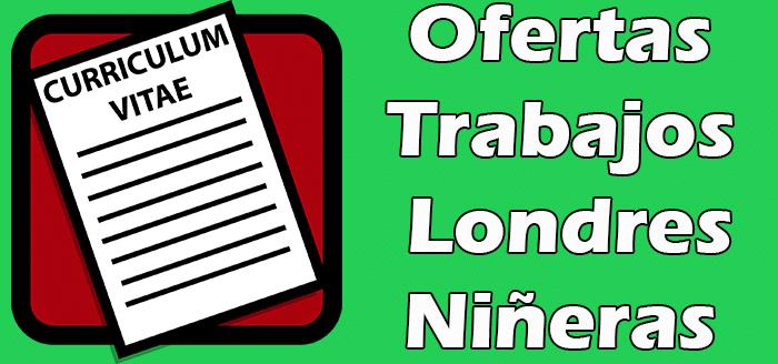 Trabajos Disponibles de Niñera en Londres 2020