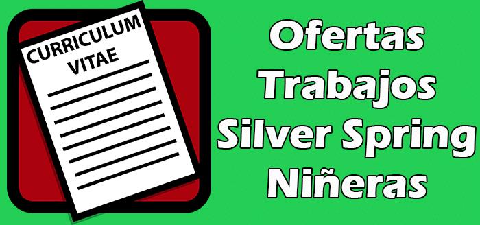 Trabajos Disponibles de Niñera en Silver Spring.