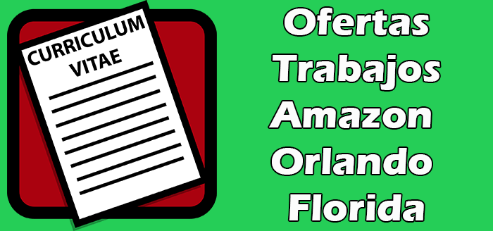Trabajos Disponibles en Amazon Orlando Florida